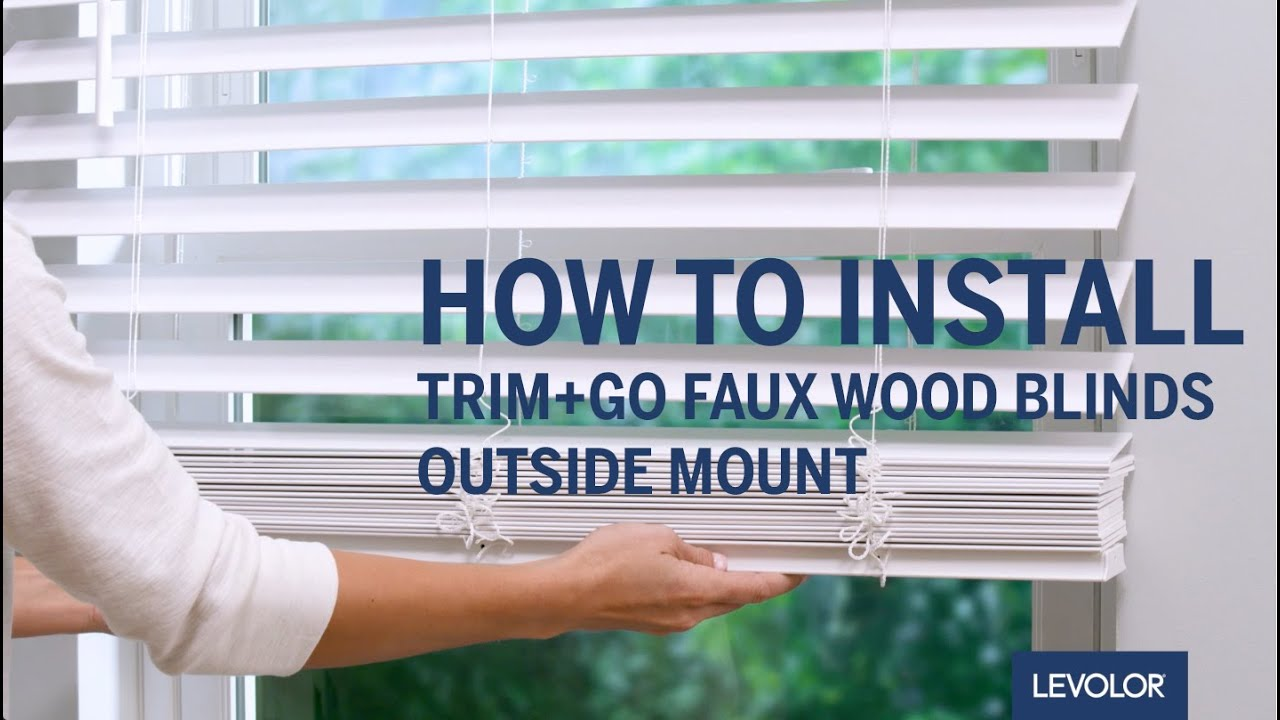 How To Install Levolor Trim Go Faux Wood Blinds Outside Mount