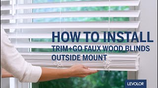 How to Install LEVOLOR Trim+Go™ Faux Wood Blinds - Outside Mount Mp3