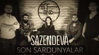 Sazendevâ - Son Sardunyalar (Sezen Aksu - Cover) Video