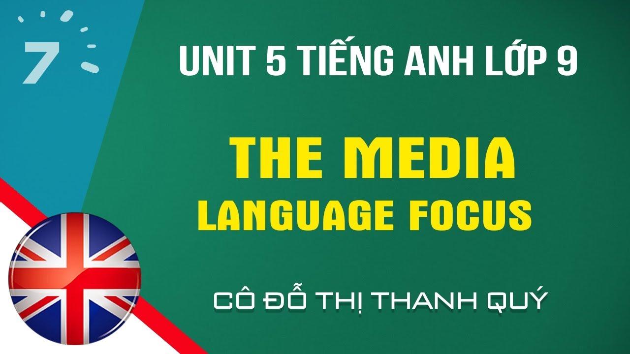 Unit 5: Language Focus trang 45 SGK Tiếng Anh lớp 9 |HỌC247