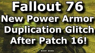 Fallout 76 New Power Armor Duplication Glitch After Patch 16! Dupe Strangler Heart Power Armor!
