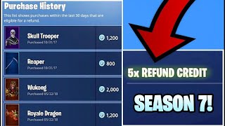 *NEW* HOW TO GET 5 MORE REFUNDS ON FORTNITE (Season 7/8)