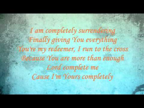 Completely - Among The Thirsty (Lyrics Worship Video) with Chords