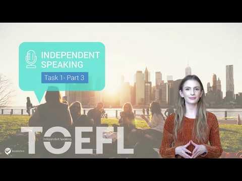 Master TOEFL Independent Speaking Task 1 - Part 3