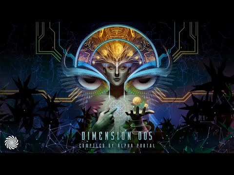 Dimension 005 - Compiled by Alpha Portal [Full Album]
