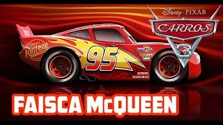 Carros 3 - Faísca McQueen (Apresentação personagem)