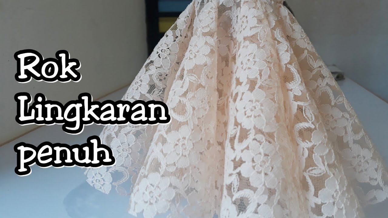 Cara Membuat Rok wedding dress  Rok Lingkaran