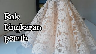 Cara Membuat Rok wedding dress | Rok Lingkaran