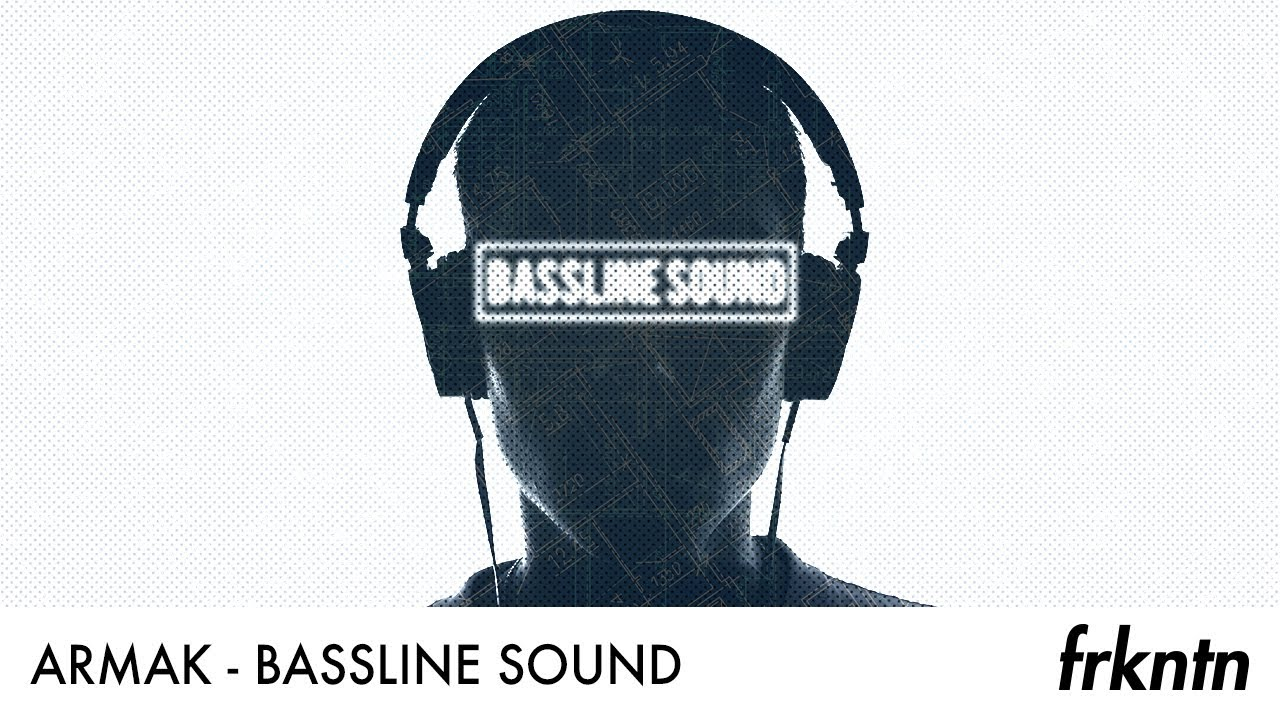 Download Armak - Bassline Sound (Official Audio)