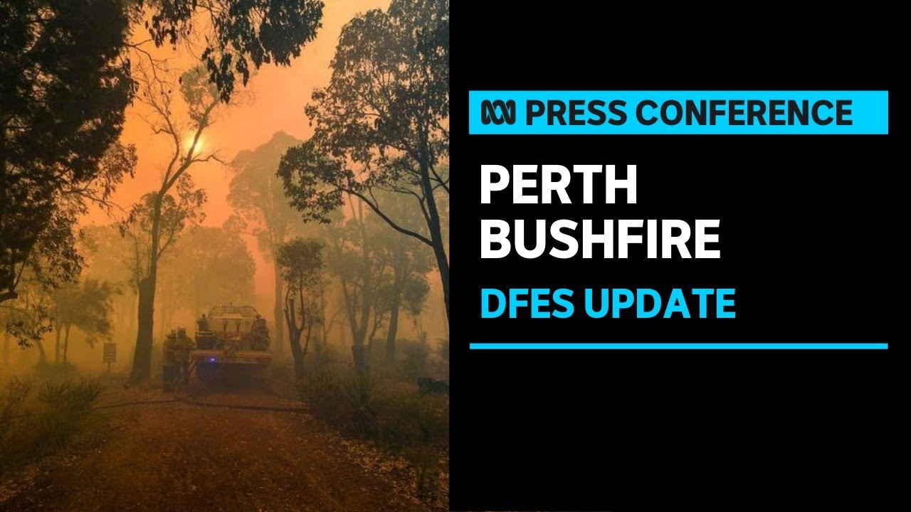 #LIVE: DFES provides an update on bushfire in Perth's north-east | ABC News – ABC News (Australia)