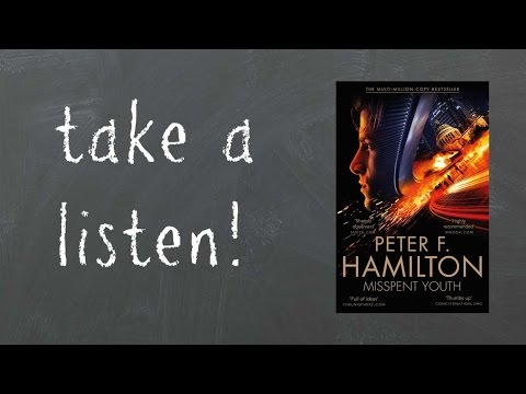 MISSPENT YOUTH | AUDIO EXTRACT | by Peter F. Hamilton
