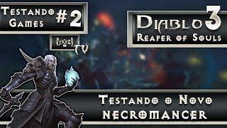 AXB Testando Games #2 - Gameplay com NECROMANCER (PC) - Personagem EXCLUSIVO da nova DLC de Diablo 3