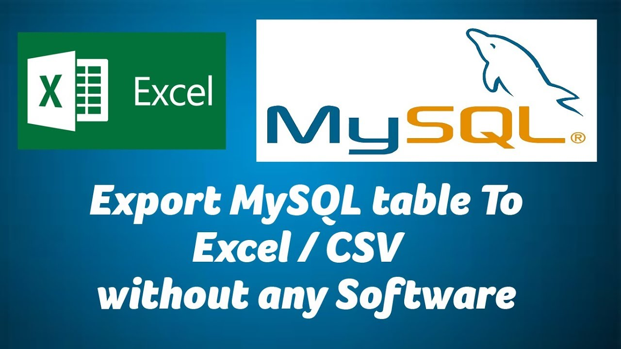 Export Mysql Table To Excel Csv Without Any Software