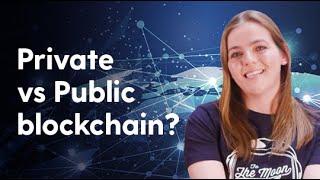 Private vs Public blockchain?