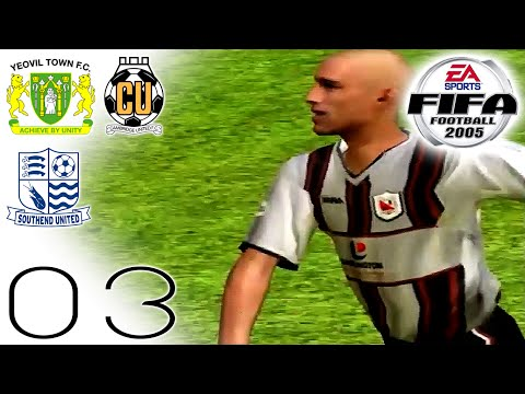 FIFA 2005 Career Mode - Cambridge (H), Yeovil (H) [LC 1] & Southend (A) - Part 03