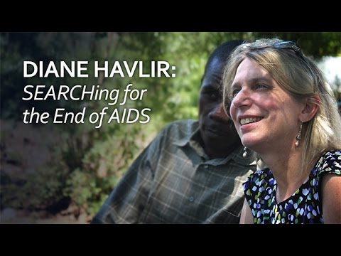 Diane Havlir: SEARCHing for the End of AIDS