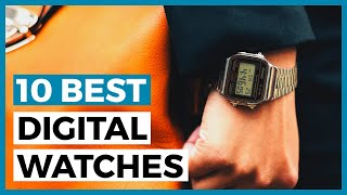 Best Digital Watches in 2021 - How to Choose your Digital Timepiece?
