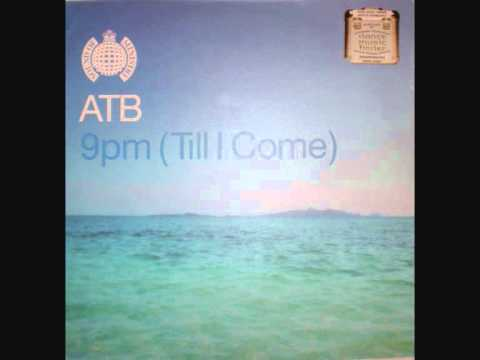 "ATB - 9PM ""Till I Come"" (Original Mix)"
