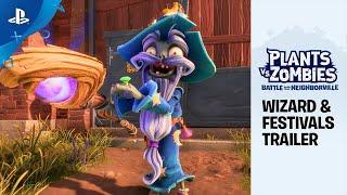 Plants vs. Zombies: Battle for Neighborville - New Festival Content Trailer ft. Wizard | PS4