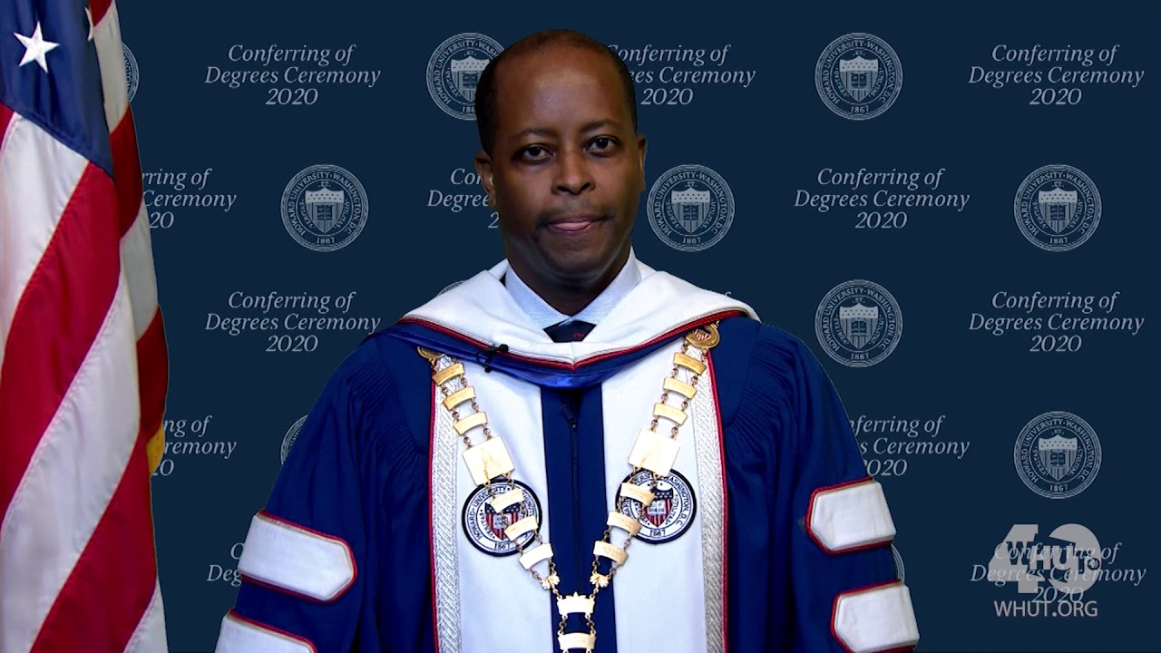 Howard University Commencement 2020    The Virtual Ceremony for Conferring of Degrees in Course