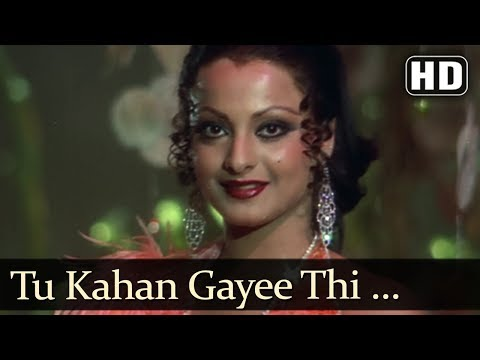 Hit Song of Rekha - Tu Kahan Gayee Thi -...