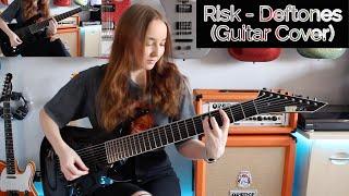 Risk - Deftones (Guitar Cover)