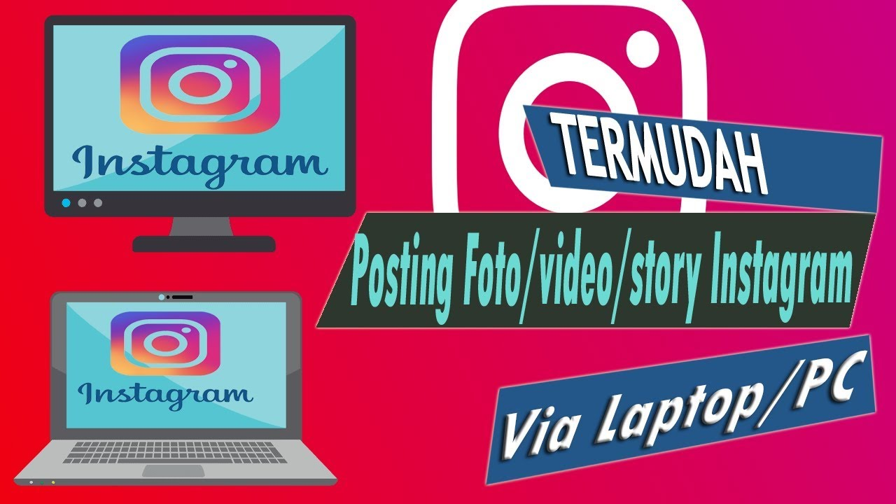 How To Post Videos On Instagram On Laptop