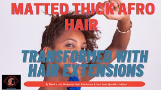 Matted Thick Afro Hair transformed into long Flowing Hair No Weave by Diane Shawe
