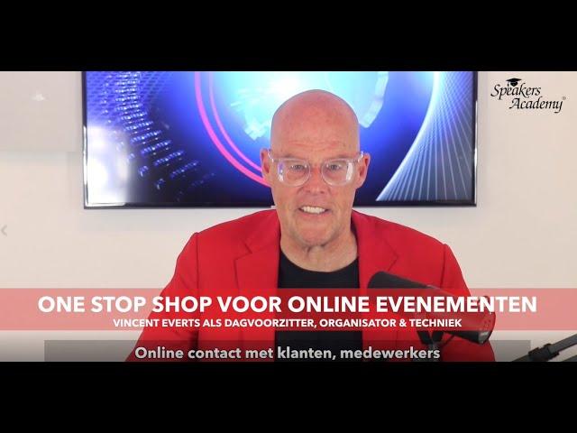 Vincent Everts: One Stop Shop voor Online Evenementen