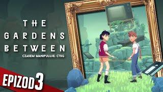 The Gardens Between - #03 - Przywrócone wspomnienia