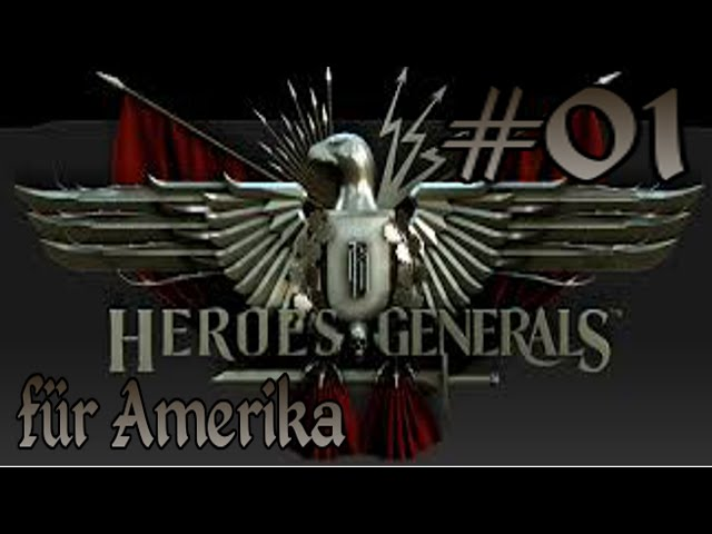 Lets Play Heroes &Generals [GER] #01