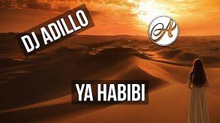 DJ ADILLO - YA HABIBI (Official Video)