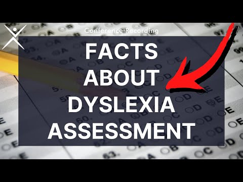 Dyslexia Conference Recording | Testing for Teaching— Basic Facts About the Dyslexia Assessment