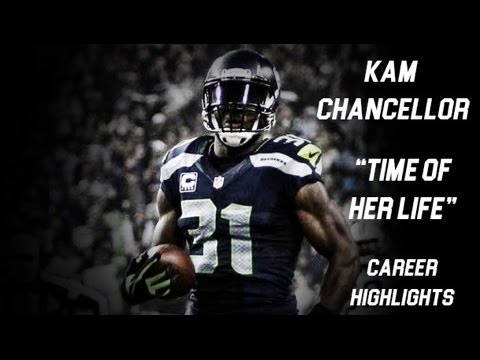 "Kam Chancellor || ""Time Of Her Life"" 