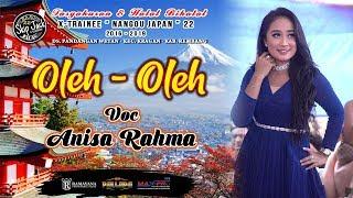 Download lagu OLEH OLEH - ANISA RAHMA NEW PALLAPA