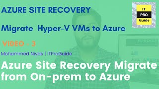 Migrate Hyper-V VMs to Azure using Azure Site Recovery