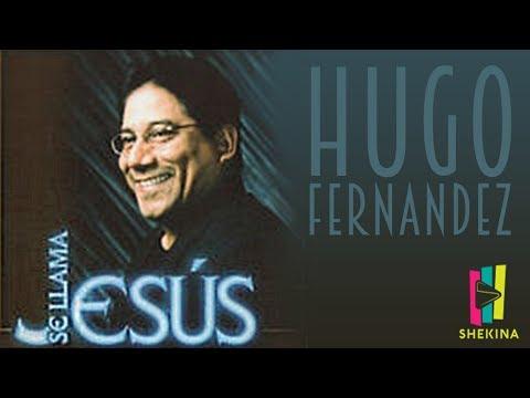 Hugo Fernandez - Llegaste a mi vida (Álbum Completo)