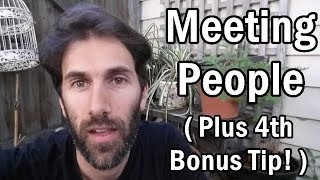 3 Unusual Ways To Meet New People | Aspie Tips