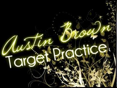 Austin Brown - Target Practice