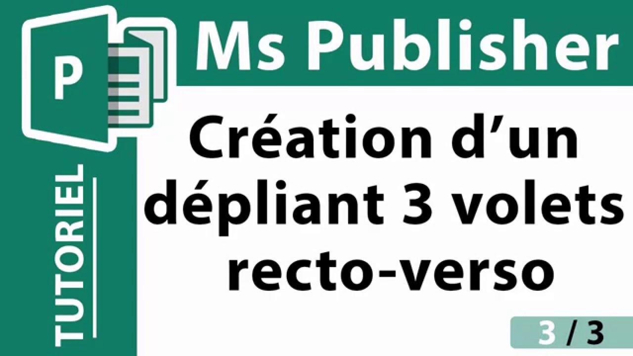 Extraordinaire Tutoriel Ms Publisher    Création dépliant 3 volets recto-verso (3 &EK_65