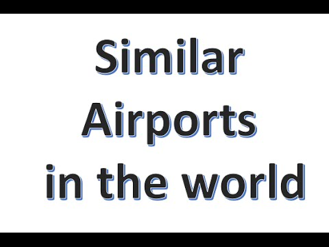 Similar AIRPORTS worldwide with different airport codes
