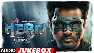 Hero Audio Jukebox | Tamil | Sivakarthikeyan, Abhay D, Arjun, Kalyani | Yuvan Shankar Raja | Arjun S