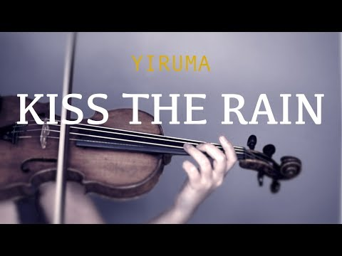 Yiruma - Kiss The Rain for violin and piano (COVER)