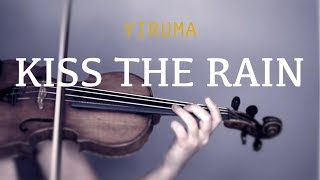 Download Yiruma - Kiss The Rain for violin and piano (COVER) MP3 song and Music Video