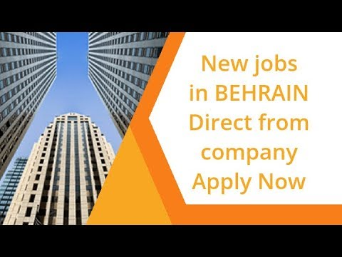 Free Jobs In Bahrain 2019 | Latest Jobs In Bahrain Today| Bahrain Job Online Apply | Hindi | August