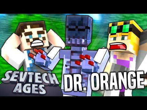 Minecraft - DR ORANGE - SevTech Ages #9 : Yogscast
