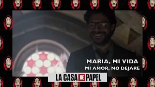 La Casa de Papel - Maria, mi vida, mi amor (COMPLETO)(Video ...