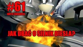 Jak dbać o silnik diesla? #61 MOTO DORADCA