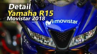 VLOG : Detail Yamaha R15 Movistar 2018 . . . Lebih elegan !
