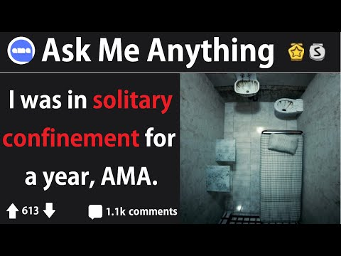 Prisoner Held In Solitary Confinement Answers Reddit Questions (r/IAmA)